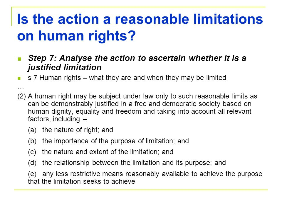 Is the action a reasonable limitations on human rights