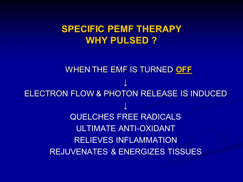 SPECIFIC PEMF THERAPY WHY PULSED