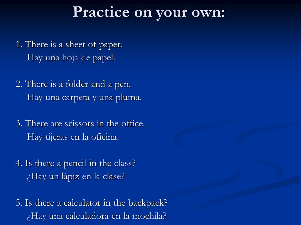 Practice on your own: 1. There is a sheet of paper.