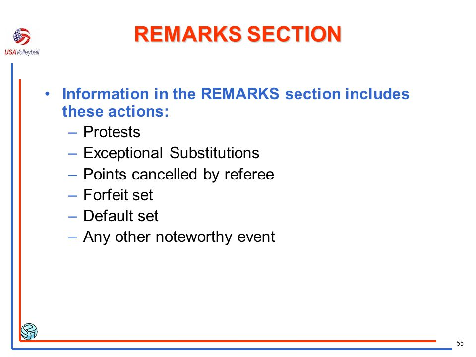 REMARKS SECTION Information in the REMARKS section includes these actions: Protests. Exceptional Substitutions.