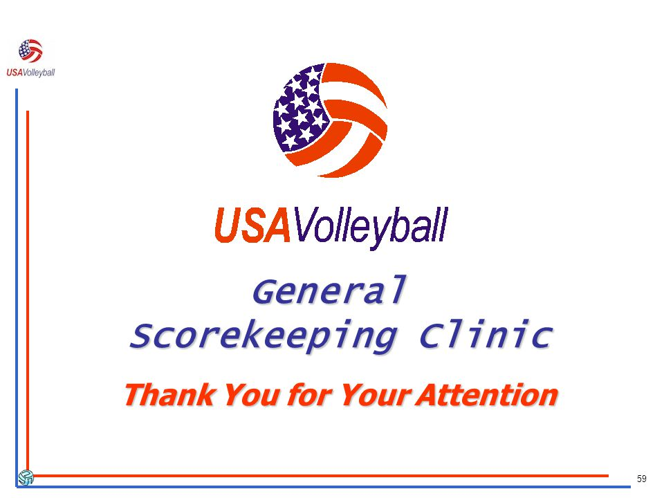 General Scorekeeping Clinic Thank You for Your Attention