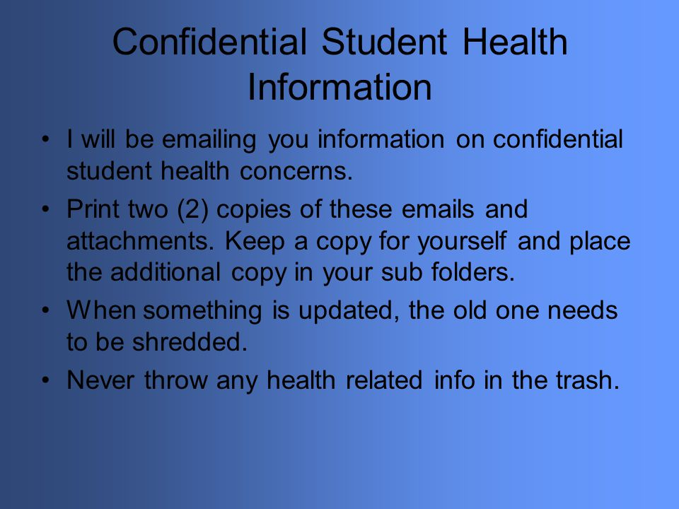 Confidential Student Health Information
