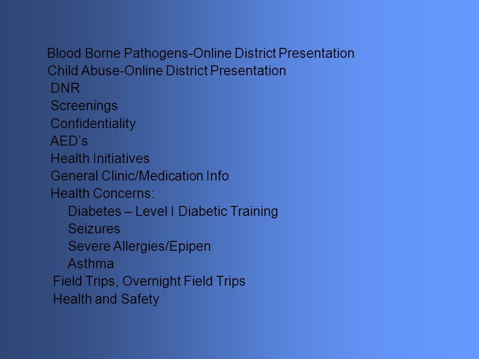 Blood Borne Pathogens-Online District Presentation
