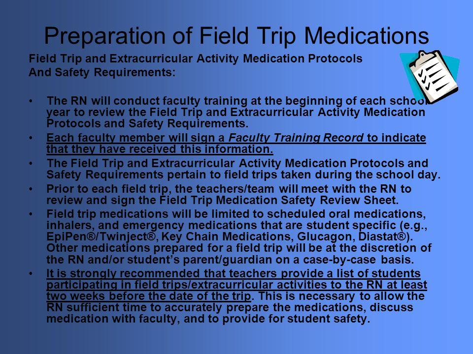 Preparation of Field Trip Medications