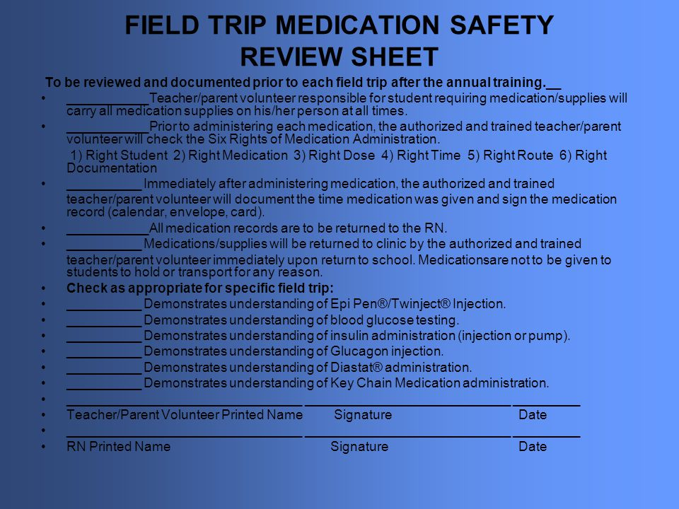 FIELD TRIP MEDICATION SAFETY REVIEW SHEET