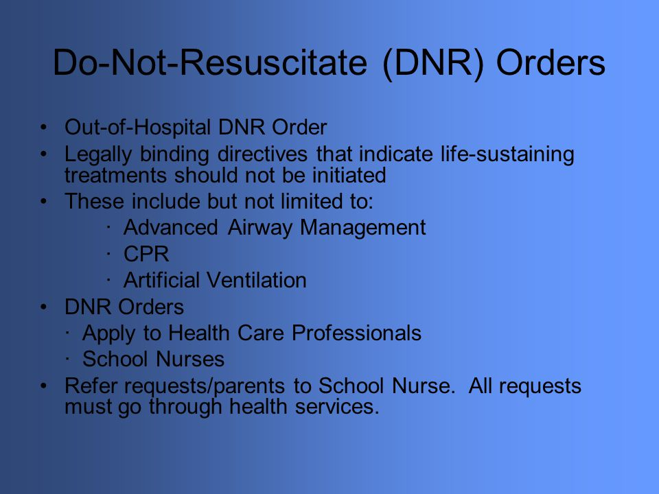 Do-Not-Resuscitate (DNR) Orders