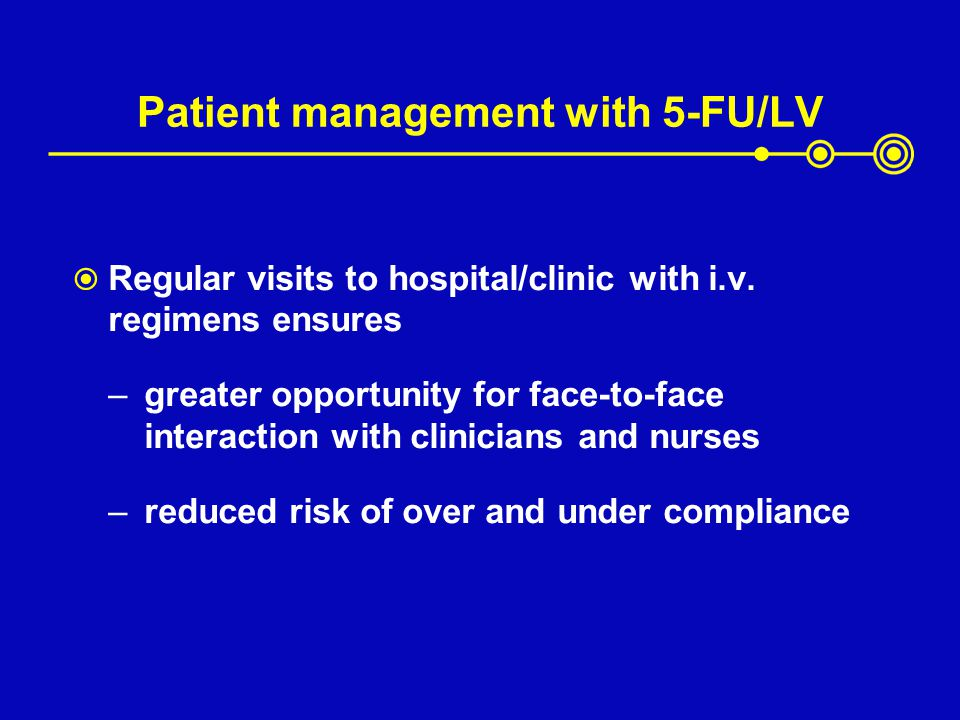Patient management with 5-FU/LV