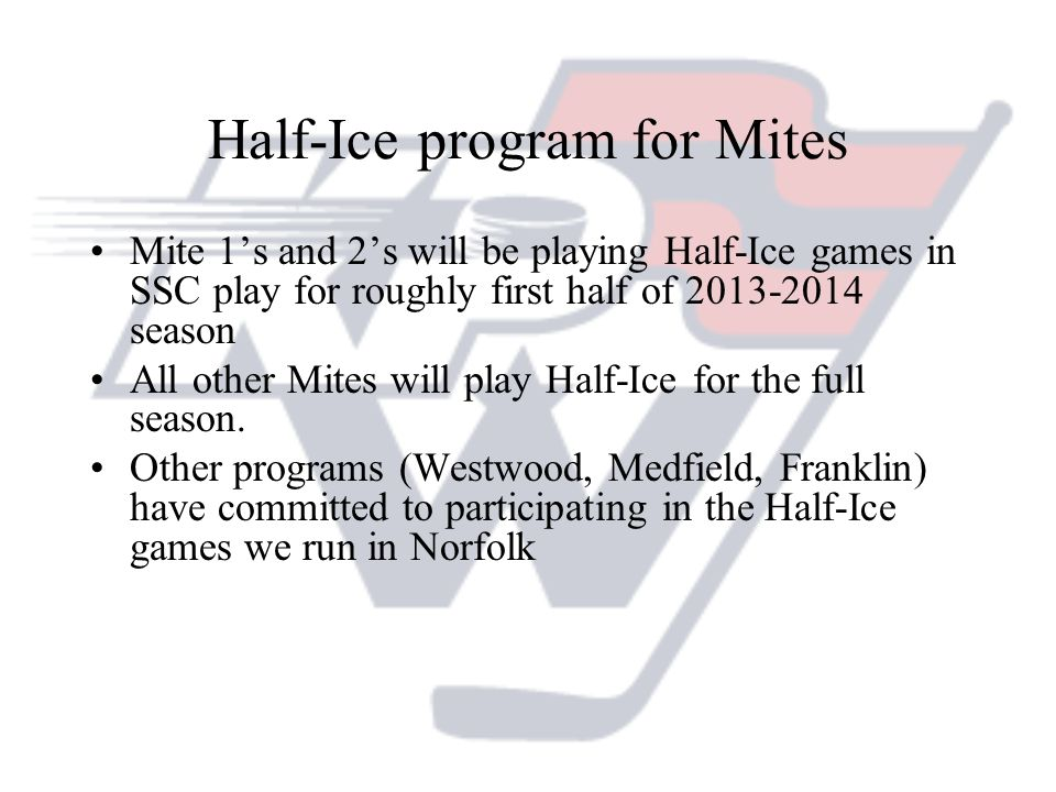 Half-Ice program for Mites