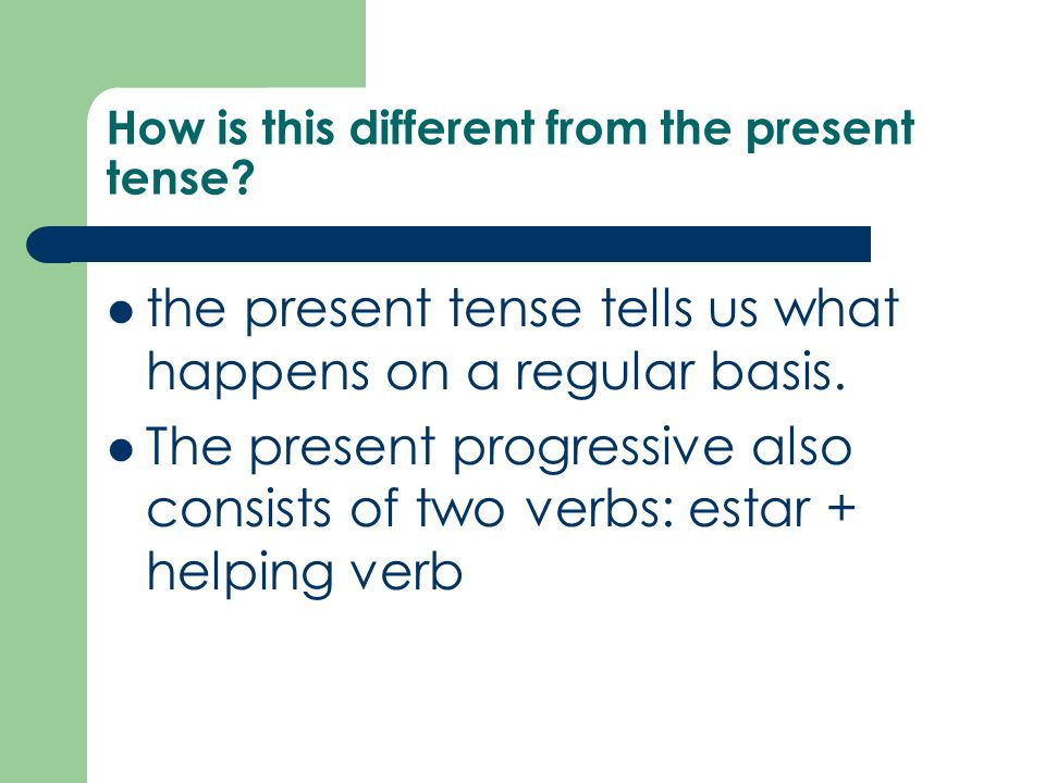 How is this different from the present tense