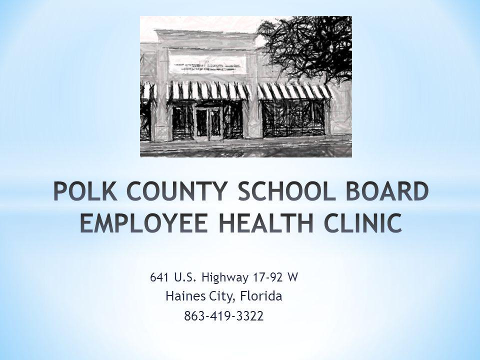 POLK COUNTY SCHOOL BOARD EMPLOYEE HEALTH CLINIC