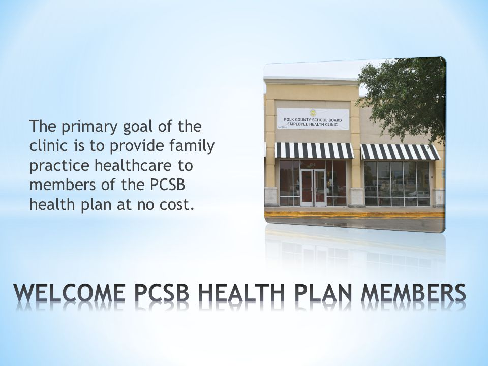 WELCOME PCSB HEALTH PLAN MEMBERS