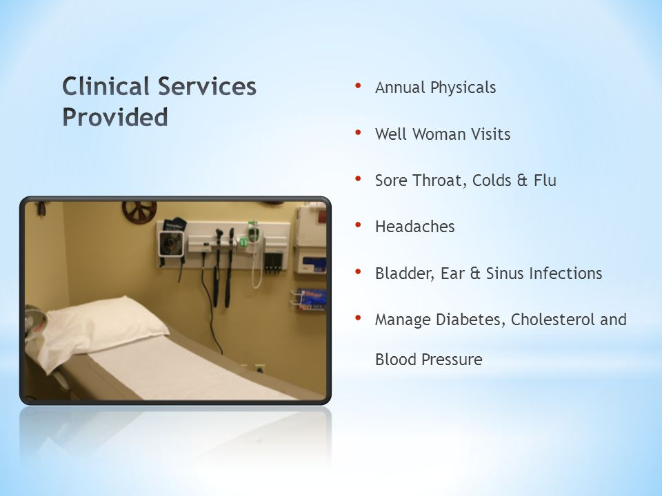 Clinical Services Provided
