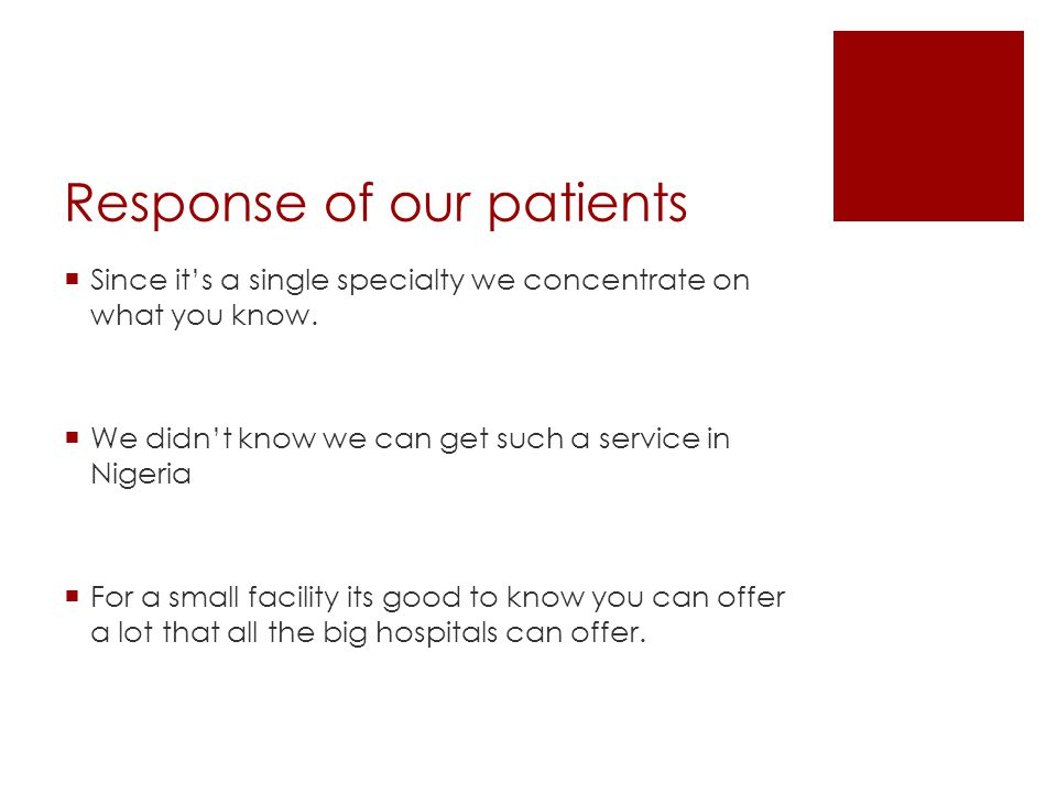 Response of our patients