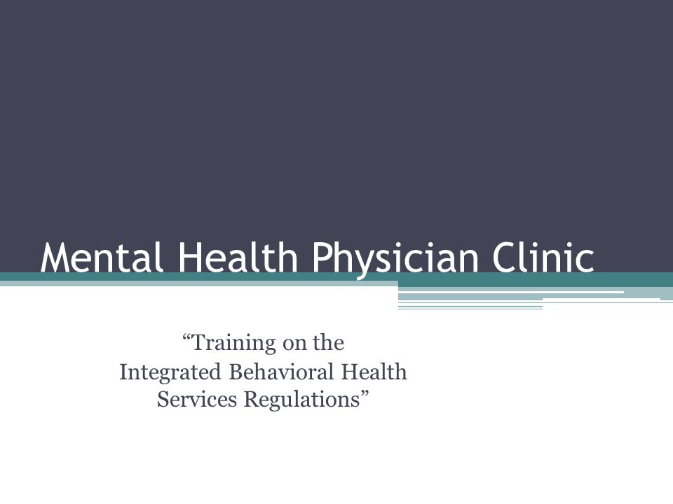 Mental Health Physician Clinic