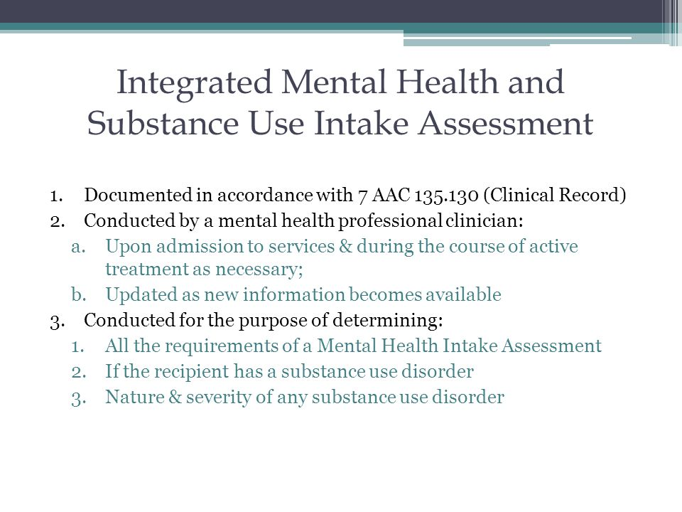 Integrated Mental Health and Substance Use Intake Assessment