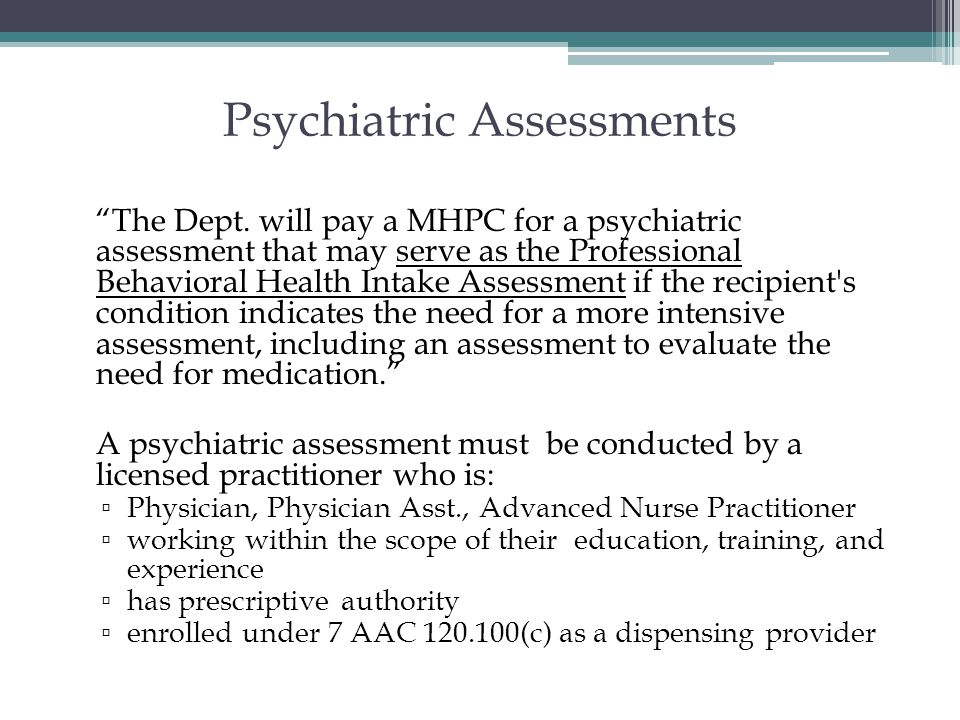 Psychiatric Assessments