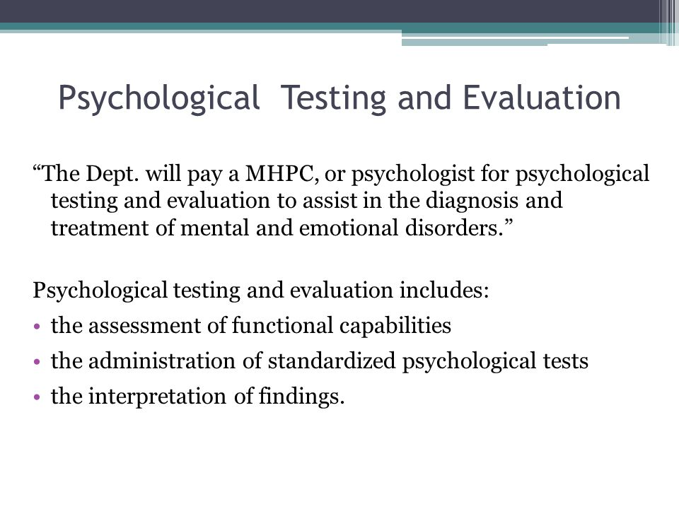 Psychological Testing and Evaluation