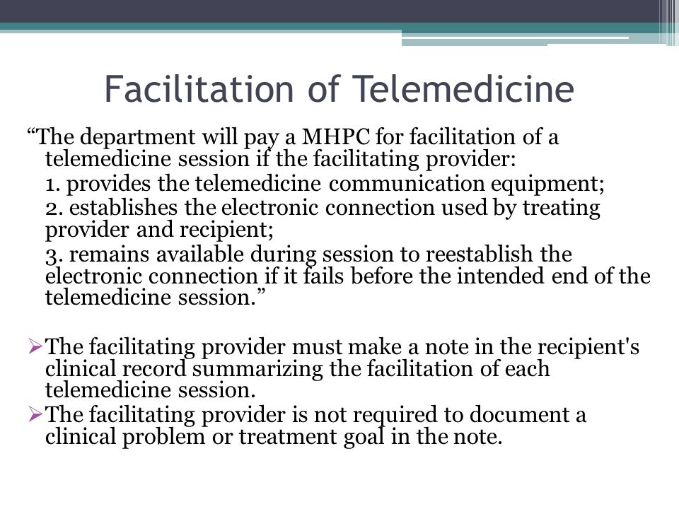 Facilitation of Telemedicine