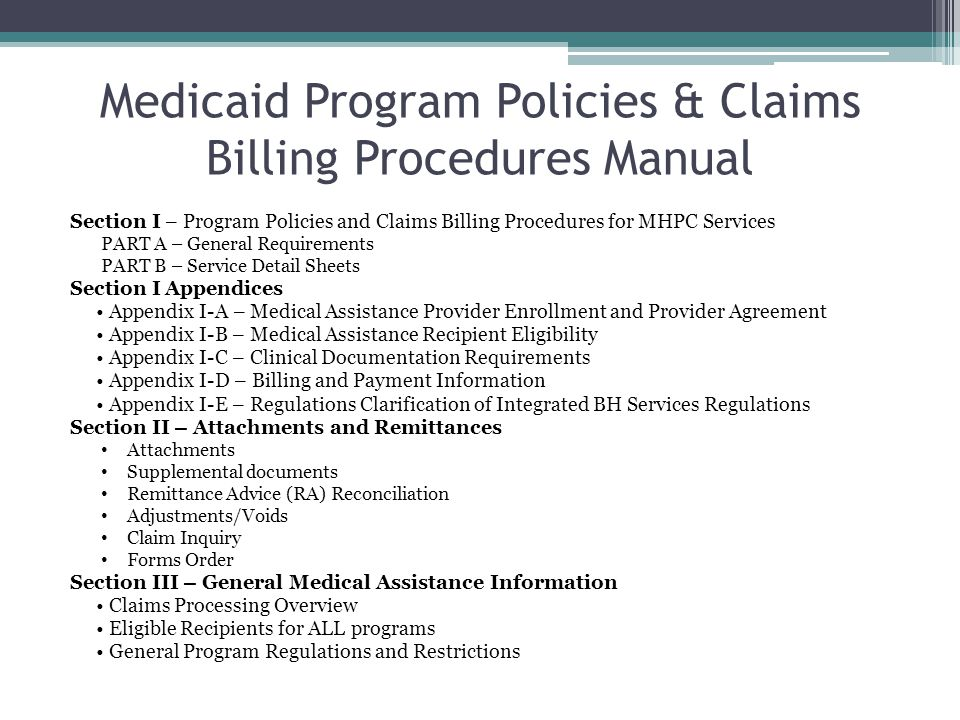 Medicaid Program Policies & Claims Billing Procedures Manual