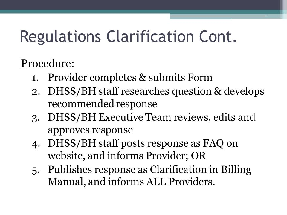 Regulations Clarification Cont.