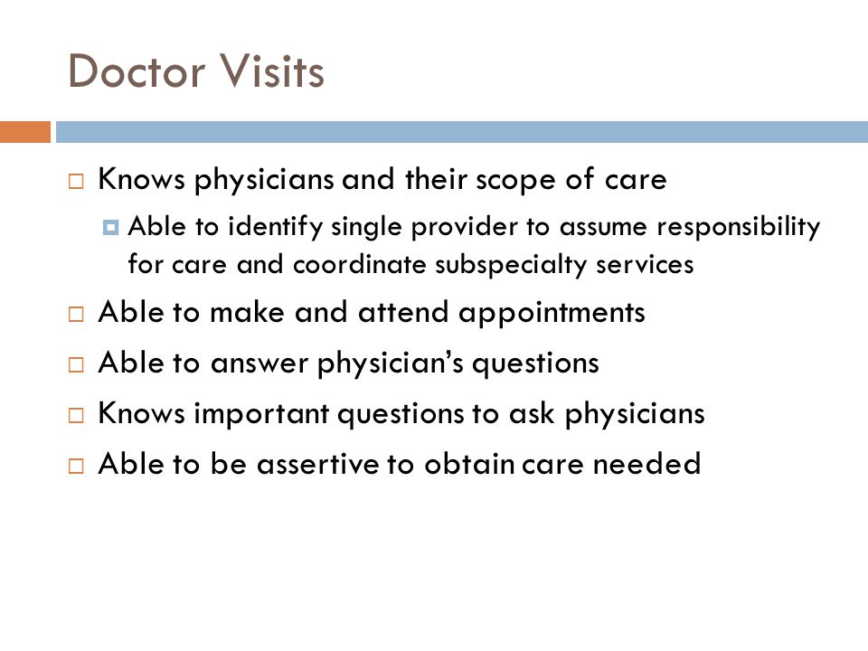 Doctor Visits Knows physicians and their scope of care