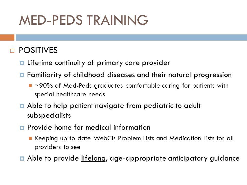 MED-PEDS TRAINING POSITIVES