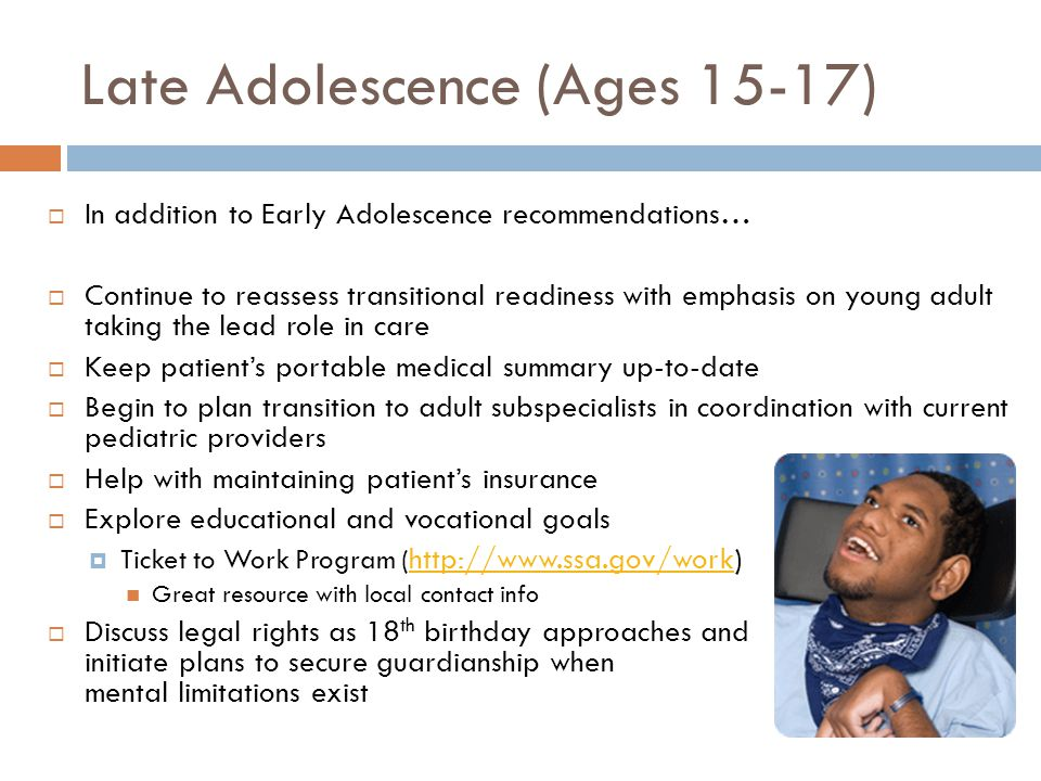 Late Adolescence (Ages 15-17)