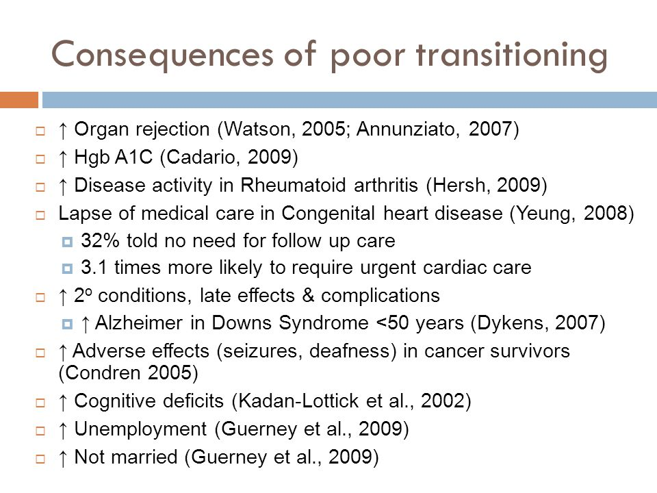Consequences of poor transitioning