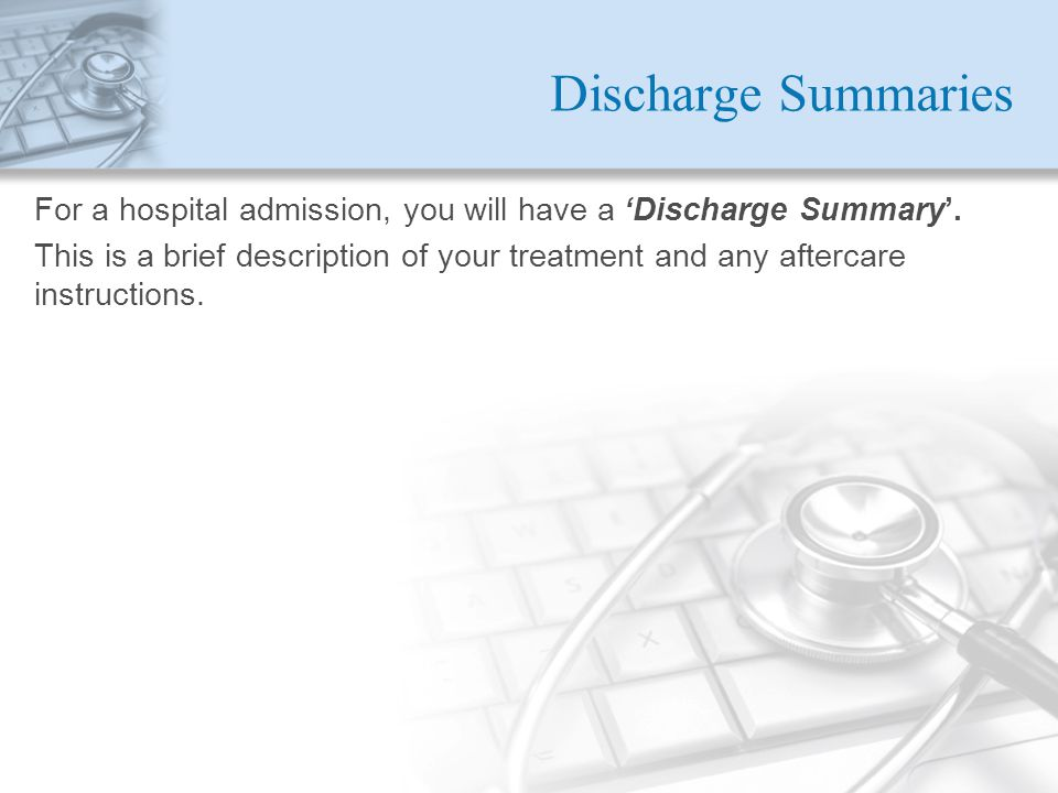 Discharge Summaries