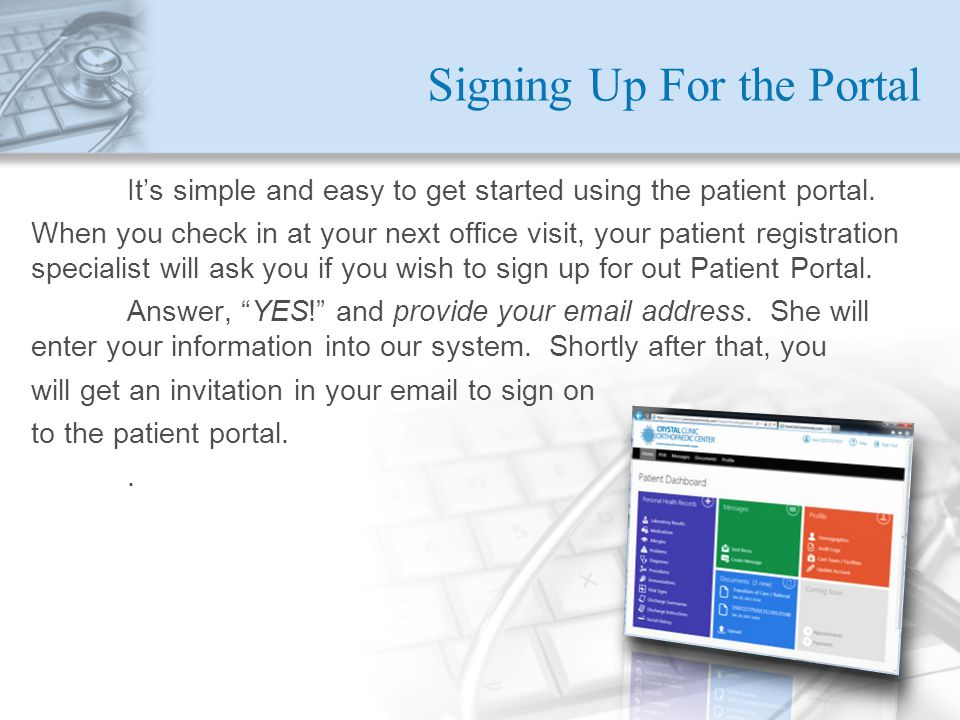 Signing Up For the Portal