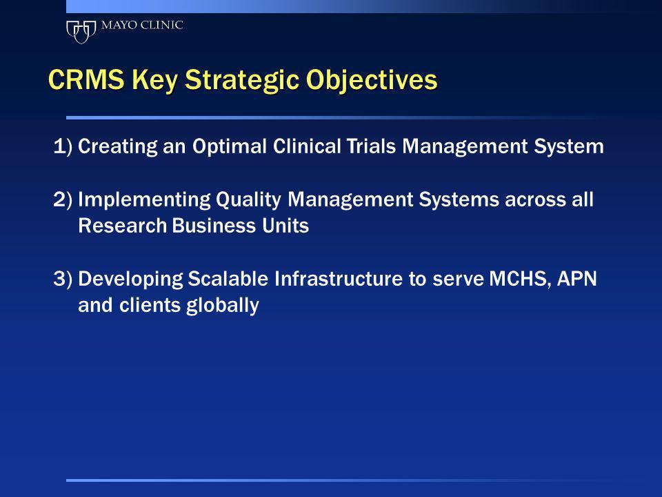 CRMS Key Strategic Objectives