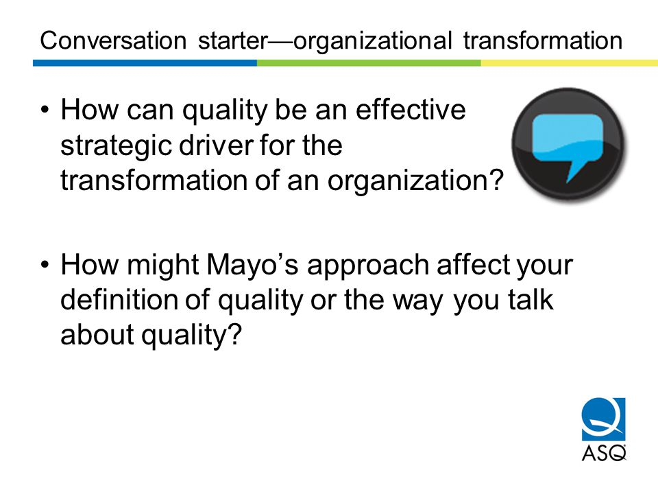 Conversation starter—organizational transformation