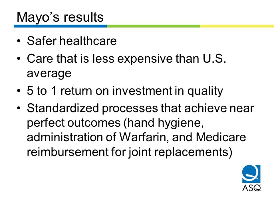 Mayo's results Safer healthcare