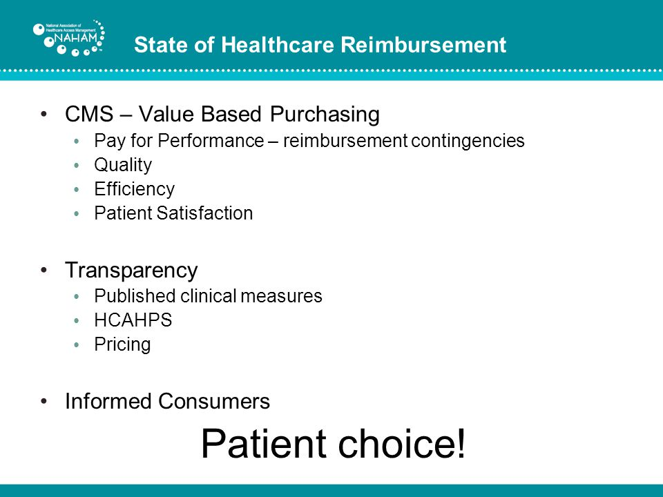 Patient choice! State of Healthcare Reimbursement