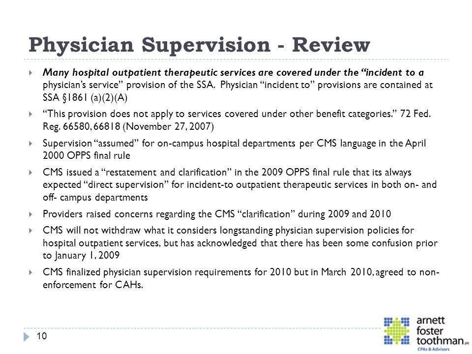 Physician Supervision - Review