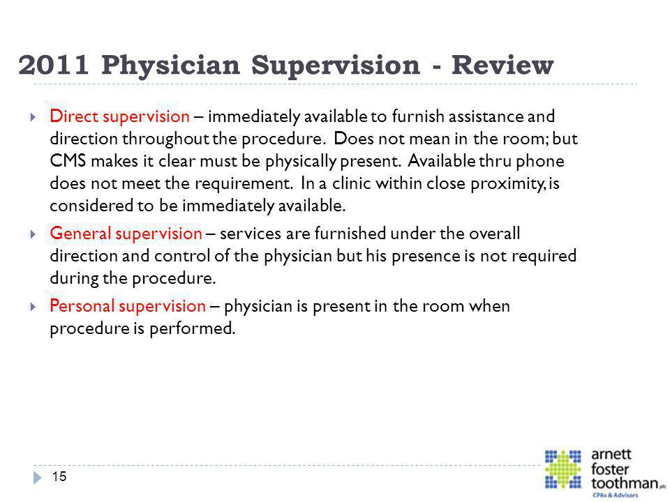 2011 Physician Supervision - Review