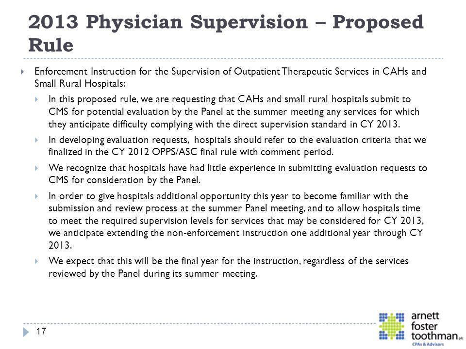 2013 Physician Supervision – Proposed Rule