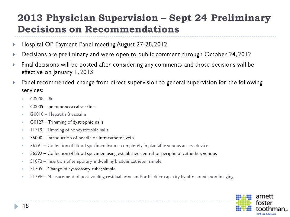 2013 Physician Supervision – Sept 24 Preliminary Decisions on Recommendations