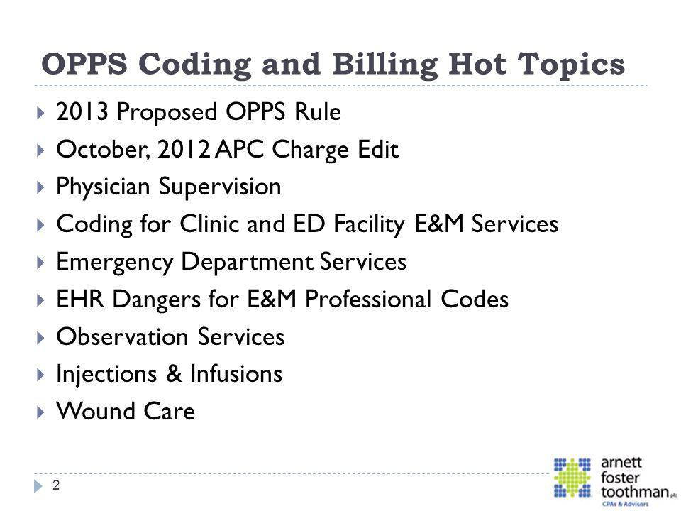 OPPS Coding and Billing Hot Topics