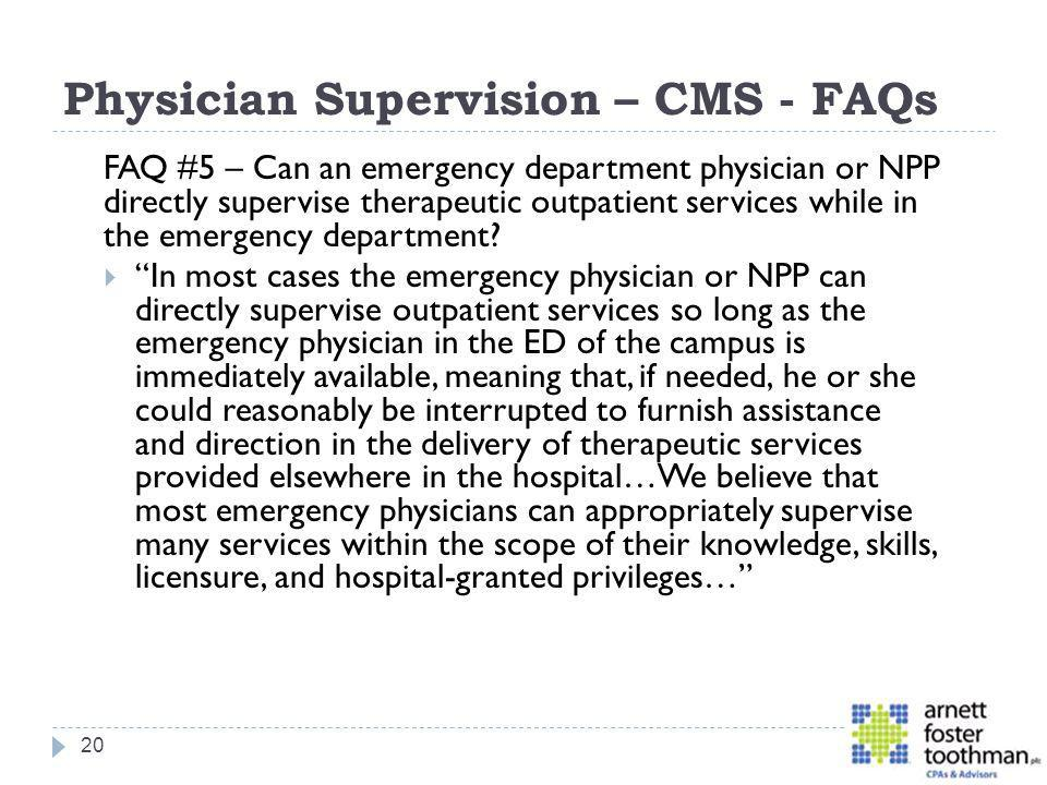 Physician Supervision – CMS - FAQs