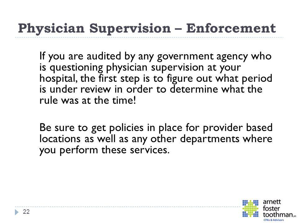 Physician Supervision – Enforcement