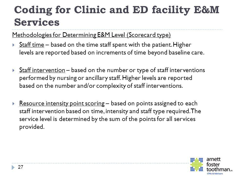 Coding for Clinic and ED facility E&M Services