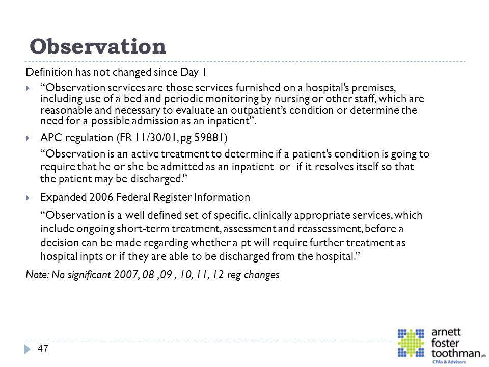 Observation Definition has not changed since Day 1