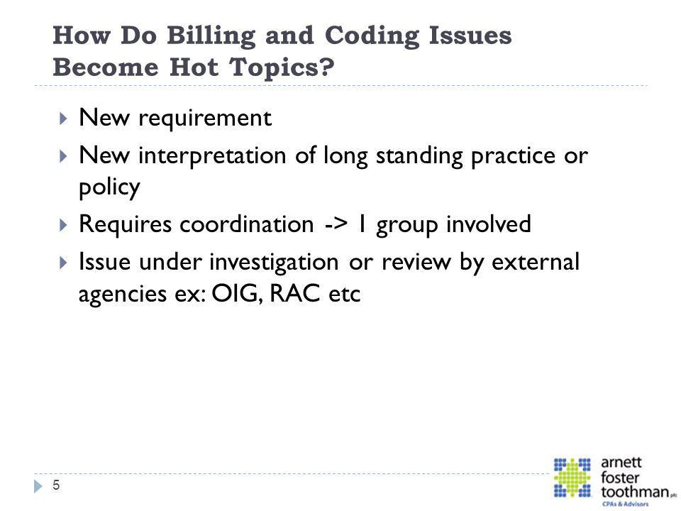 How Do Billing and Coding Issues Become Hot Topics