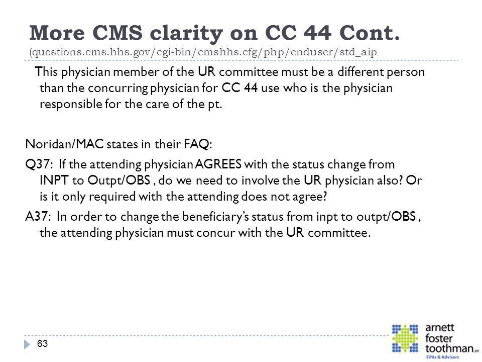More CMS clarity on CC 44 Cont. (questions. cms. hhs