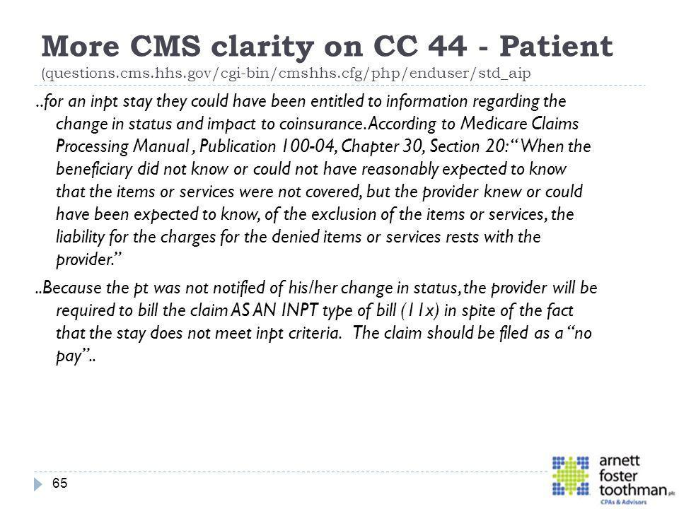 More CMS clarity on CC 44 - Patient (questions. cms. hhs