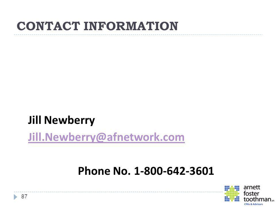 CONTACT INFORMATION Jill Newberry Jill.Newberry@afnetwork.com Phone No. 1-800-642-3601