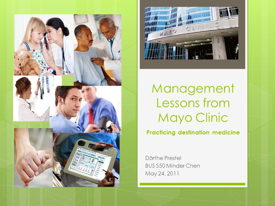 Management Lessons from Mayo Clinic