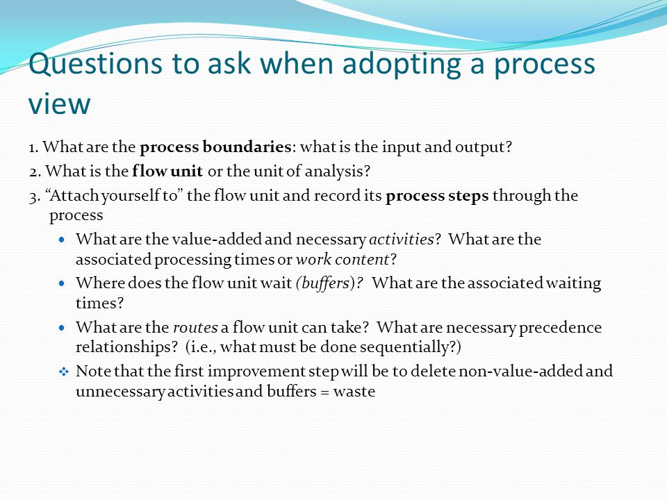 Questions to ask when adopting a process view