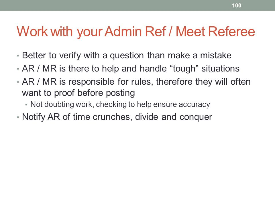Work with your Admin Ref / Meet Referee